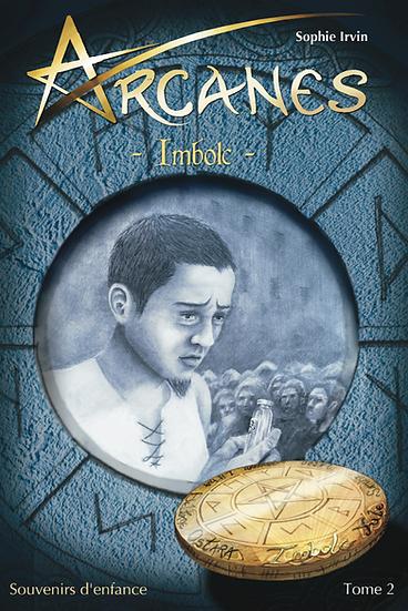 Arcanes Imbolc - tome 2