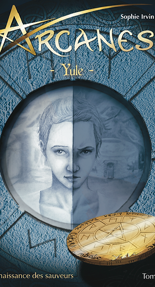 Arcanes Yule - Tome 1