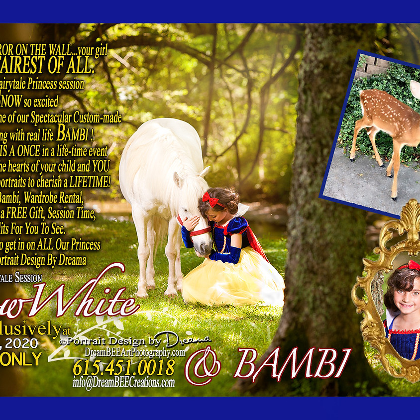 Snow White w/BAMBI 10.04 & 5, 2020 Once Upon A Time - One of a Kind