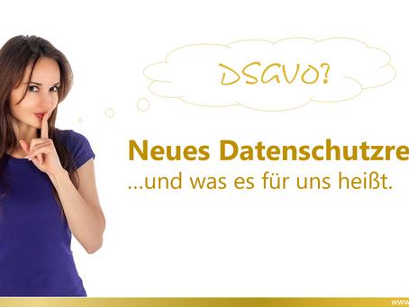 Neues Datenschutzrecht (DSGVO)