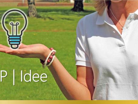 Wir lieben frische Ideen - VIP | Idee startet