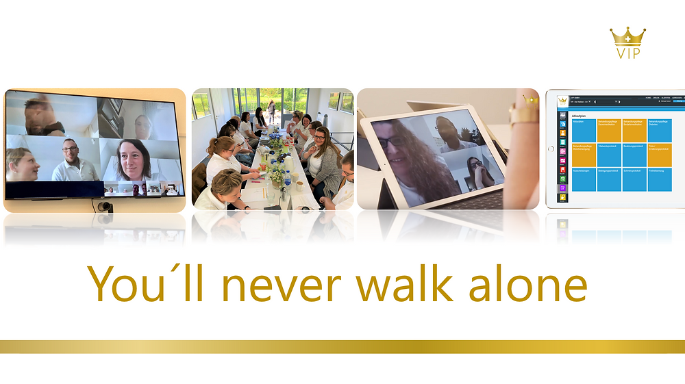 You´ll never walk alone VIP GmbH Vitalisten Intensivpflege