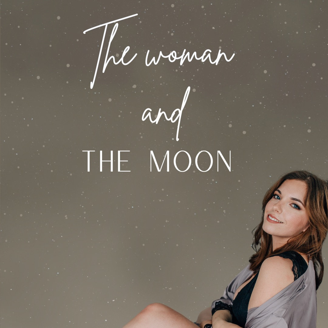 THE WOMAN AND THE MOON