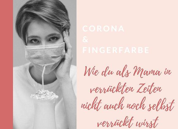 Corona & Fingerfarbe