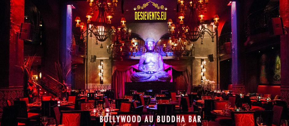 🇮🇳🇫🇷 Bollywood Buddha Bar | www.desievents.eu 🇮🇳🇫🇷