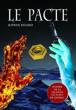 Le pacte tome 1 Sophie Huard