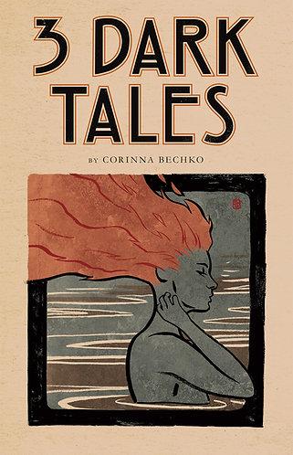 3 Dark Tales