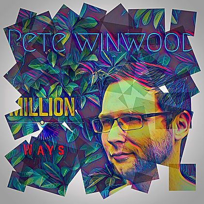 Pete Winwood Million Ways EP