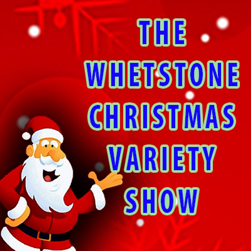 The Whetstone Christmas Variety Show