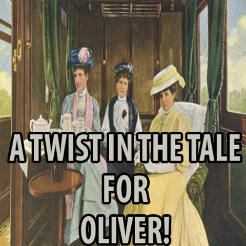 A Twist In The Tale For Oliver!