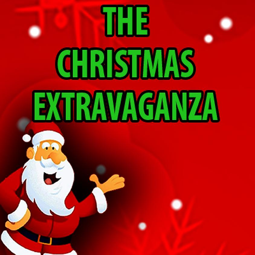 The Christmas Extravaganza!