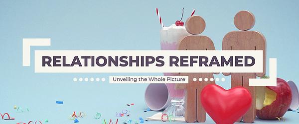 Relationships-Reframed-Series-AssestsWeb
