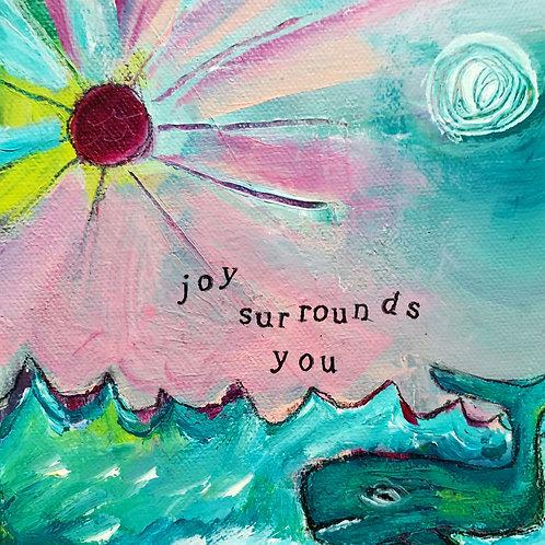 Joy Surrounds You, 6 x 6 on canvas
