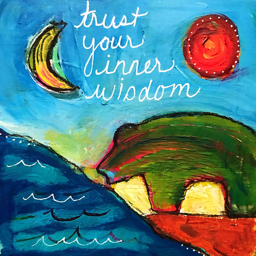Trust Your Inner Wisdom, 4 x 4 on cradled wood