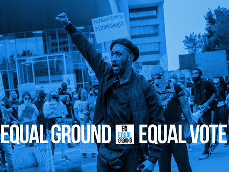 Equal Ground Equal Vote Initiative