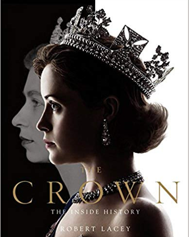 'The Crown: The Inside Story' Volumes 1 & 2 by Robert Lacey