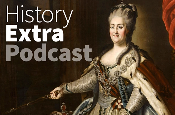Catherine The Great Podcast