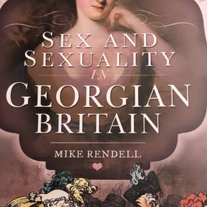 By George, I think They Did It: 'Sex and Sexuality in Georgian Britain' by Mike Rendell