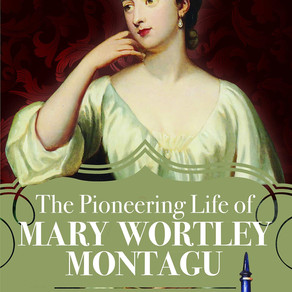 'The Pioneering Life of Mary Wortley Montagu' by Jo Willett