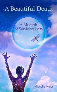 a_beautiful_death_a_memoir_of_surviving_