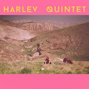 Harlev Quintet - Ayanaw .jpg