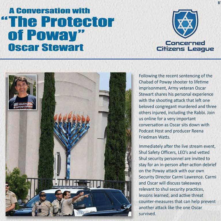 "WEBINAR- A conversation with ""The Protector of Poway"" Oscar Stewart."