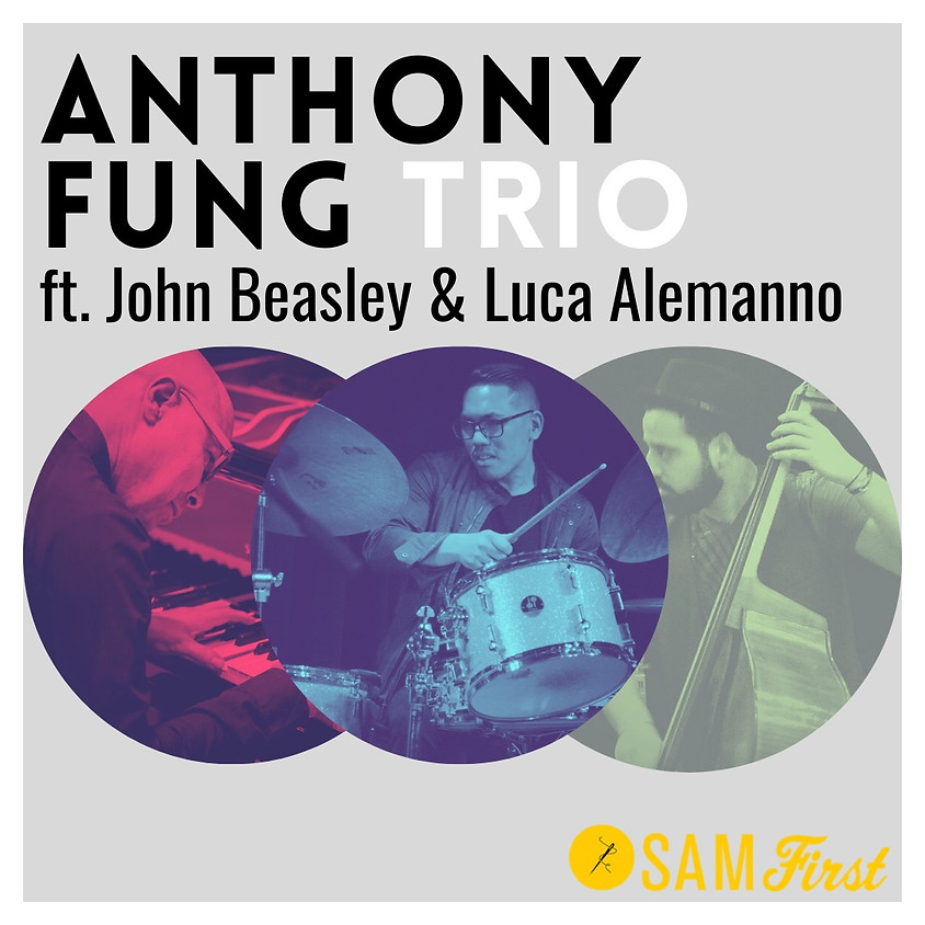 Anthony Fung Trio feat. John Beasley