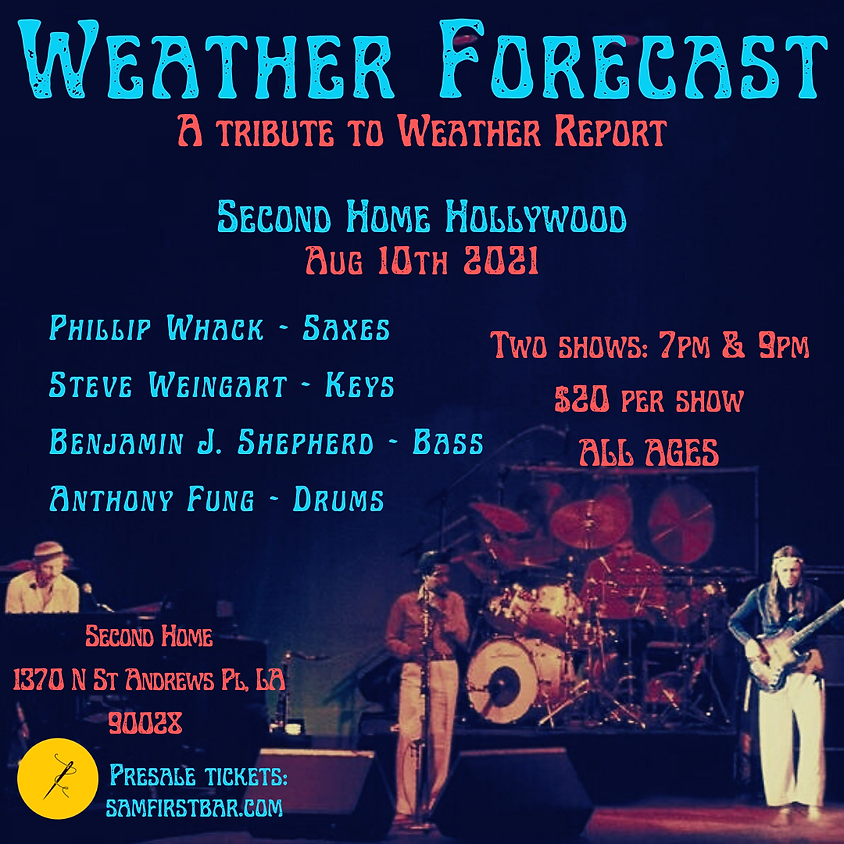 Weather Forecast - A Tribute to Weather Report