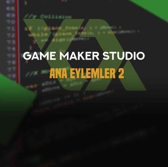 Game maker: Studio 1 Ana Eylemler 2