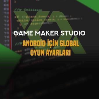 Android İçin Global Oyun Ayarları