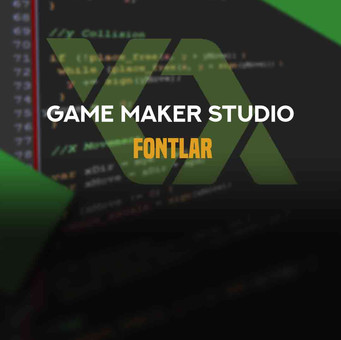 Game Maker: Studio 1 Fontlar
