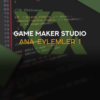 GameMaker Studio: Ana Eylemler 1