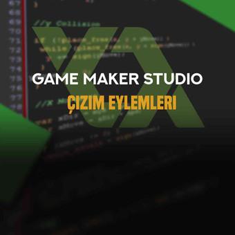 Game maker: Studio Çizim Eylemleri