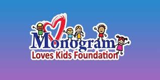 Monogram Loves Kids Foundation