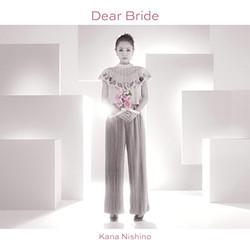西野カナ「Dear Bride」