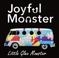 Little Glee Monster「Joyful Monster」