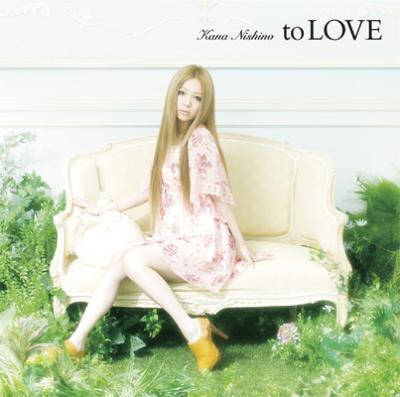 西野カナ「to LOVE」
