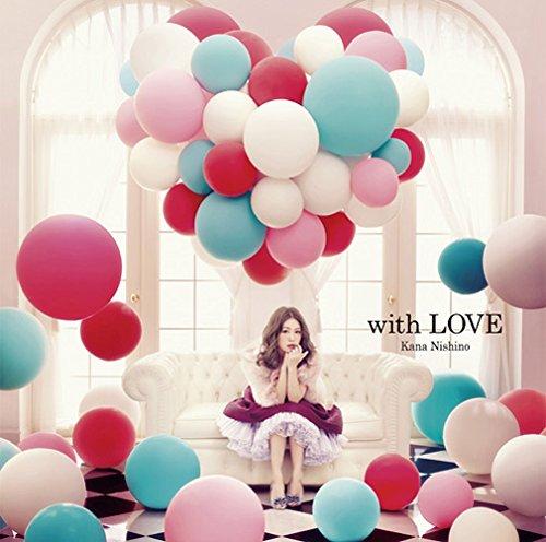 西野カナ「with LOVE」