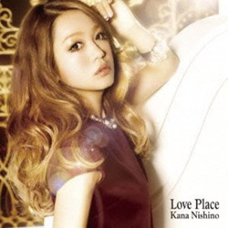 西野カナ「Love Place」