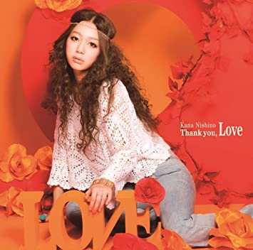 西野カナ「Thank you LOVE」