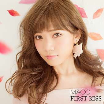 MACO「FIRST-KISS」