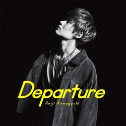 川口レイジ 「departure」