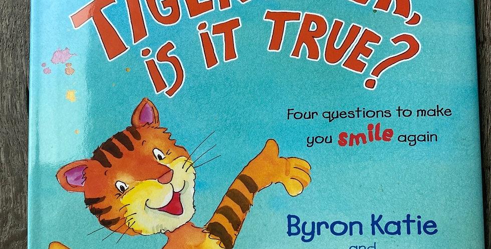 Tiger-Tiger is it True