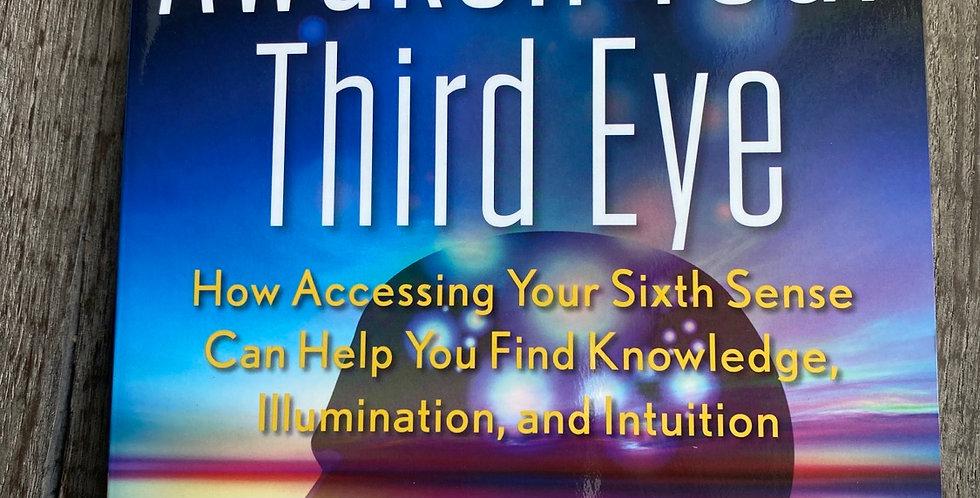 Awaken Your Third Eye by Susan Shumsky