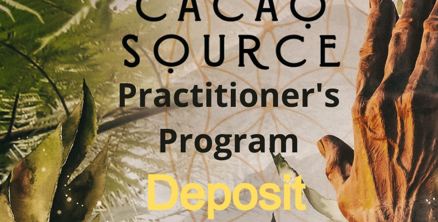 Cacao Practitioner Retreat Deposit - March 15