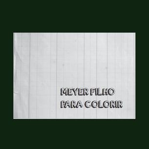 Meyer Filho para Colorir