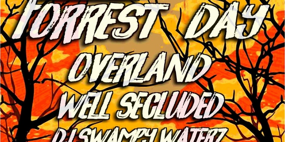 Forrest Day | Overland | Well Secluded | DJ Swampy Waterz