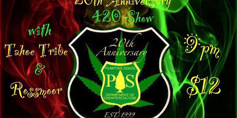 Planting Seeds 4/20 Anniversary Show - $12 at door