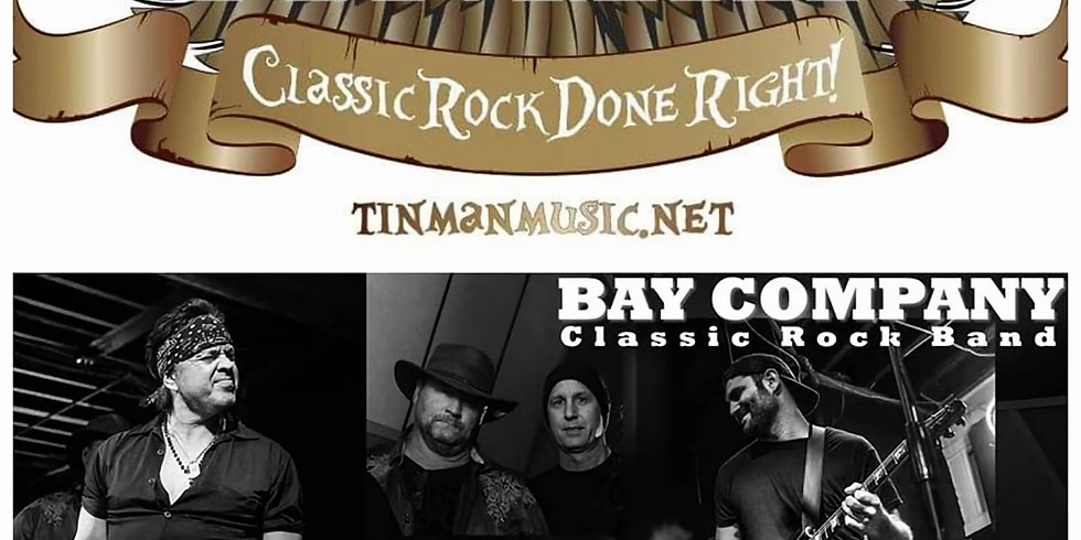 Bay Co. Tribute Band & TinMan- $10 Cover
