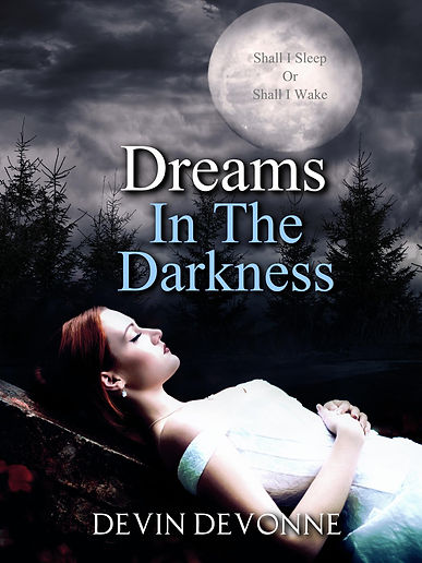 dreams in the darkness.jpg